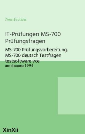 IT-Prüfungen MS-700 Prüfungsfragen