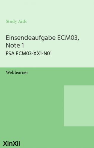 Einsendeaufgabe ECM03, Note 1