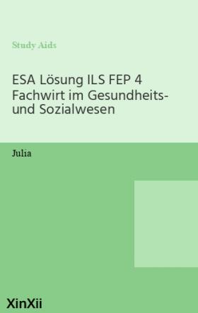ESA Lösung ILS FEP 4 Fachwirt im Gesundheits- und Sozialwesen