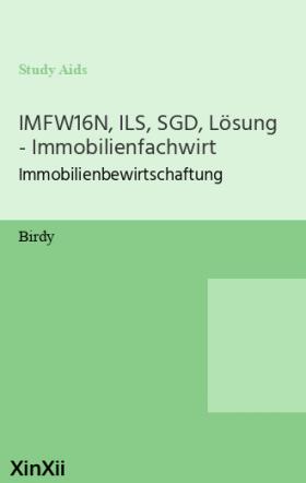 IMFW16N, ILS, SGD, Lösung - Immobilienfachwirt