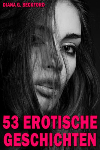 53 erotische Geschichten