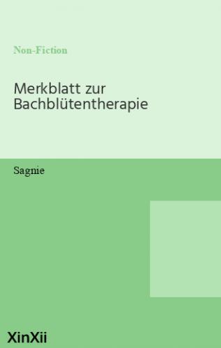 Merkblatt zur Bachblütentherapie