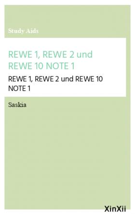 REWE 1, REWE 2 und REWE 10 NOTE 1