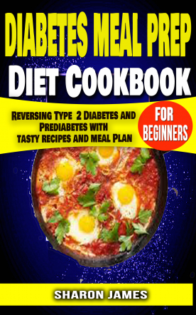 Diabetes Meal Prep Diet cookbook for Beginners