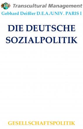 DIE DEUTSCHE SOZIALPOLITIK
