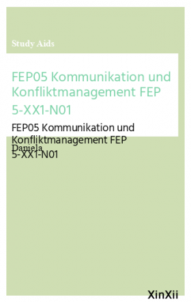FEP05 Kommunikation und Konfliktmanagement FEP 5-XX1-N01