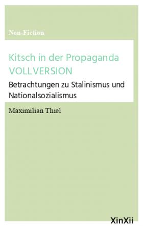 Kitsch in der Propaganda VOLLVERSION