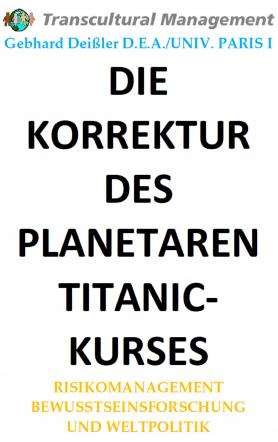 DIE KORREKTUR DES PLANETAREN TITANIKKURSES