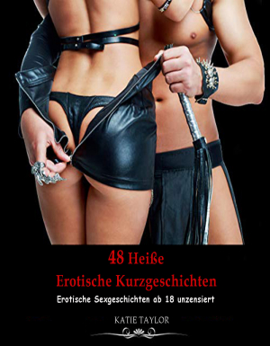 48 Heiße Erotische Kurzgeschichten