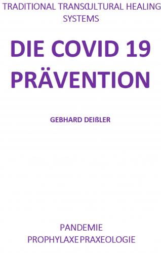 DIE COVID 19 PRÄVENTION