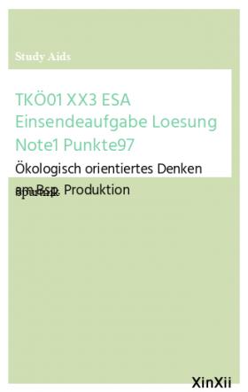 TKÖ01 XX3 ESA Einsendeaufgabe Loesung Note1 Punkte97