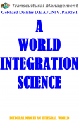 A WORLD INTEGRATION SCIENCE
