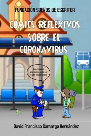 CÓMOCS REFLEXIVOS SOBRE EL CORONAVIRUS
