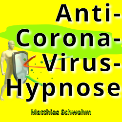 Anti-Corona-Virus-Hypnose