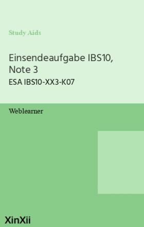 Einsendeaufgabe IBS10, Note 3