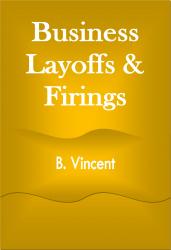Business Layoffs & Firings