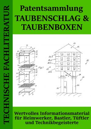 Patentsammlung Taubenschlag und Taubenboxen
