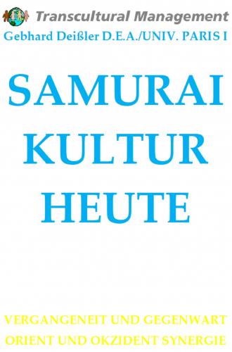 SAMURAI KULTUR HEUTE