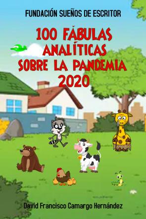 100 FÁBULAS ANALÍTICAS SOBRE LA PANDEMIA 2020