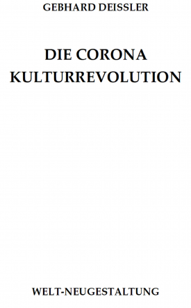 DIE CORONA KULTURREVOLUTION
