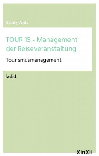 TOUR 15 - Management der Reiseveranstaltung