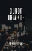 Clubfoot the Avenger