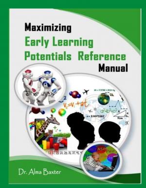 Maximizing Early Learning Potentials