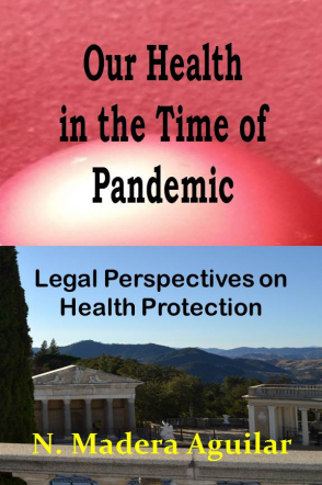Our Health in the Time of Pandemic