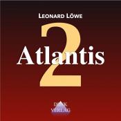 Gedankenspiele Thema 2: Atlantis