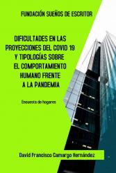 DIFICULTADES EN LAS PROYECCIONES DEL COVID-19  Y TIPOLOGÍAS