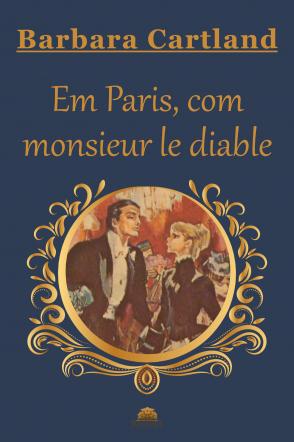 Em Paris, com monsieur le diable