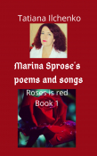 Marina Spros'es poems and songs