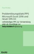 Problemlösungsblatt/PPS Microsoft Excel 2016 und neuer DIN A3