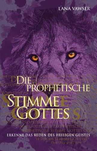 Die prophetische Stimme Gottes