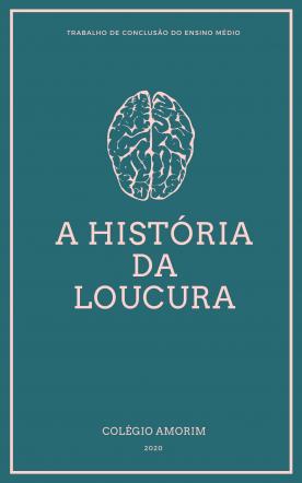 História da Loucura