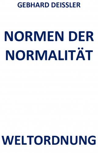 NORMEN DER NORMALITÄT
