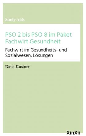 PSO 2 bis PSO 8 im Paket Fachwirt Gesundheit