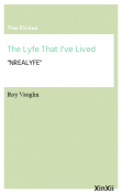 The Lyfe That I've Lived
