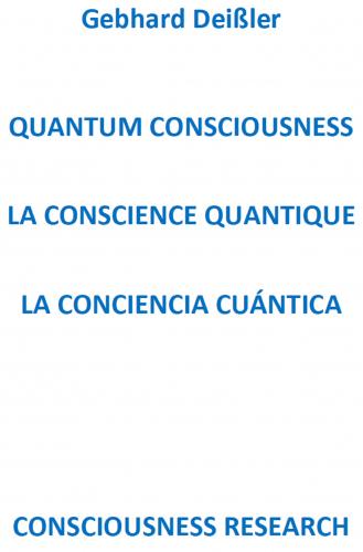 QUANTUM CONSCIOUSNESS LA CONSCIENCE QUANTIQUE LA CONCIENCIA CU