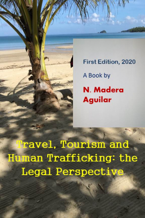 Travel, Tourism and Human Trafficking: the Legal Perspective