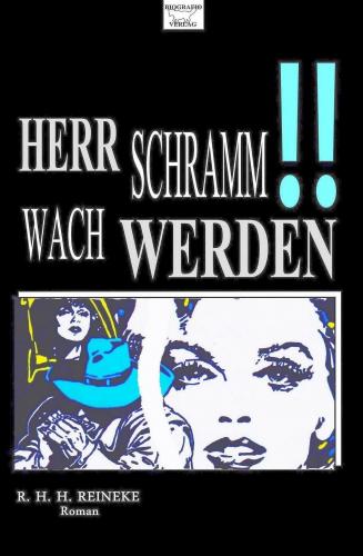 Herr Schramm wach werden