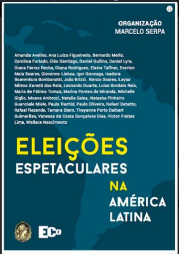 Eleições e Espetáculo na América Latina