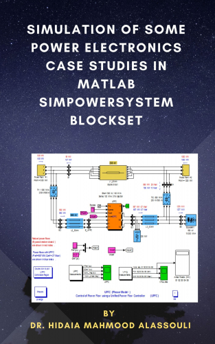 Simulation of Some Power Electronics Case Studies in Matlab