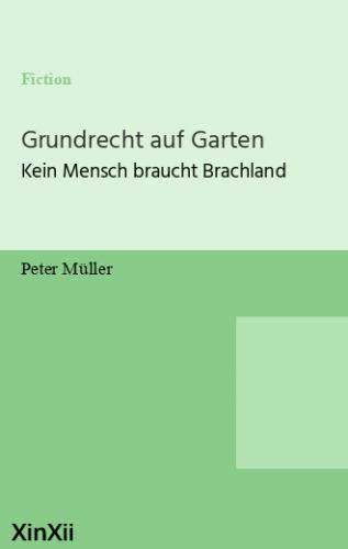 Grundrecht auf Garten
