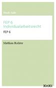 FEP 6 Individualarbeitsrecht