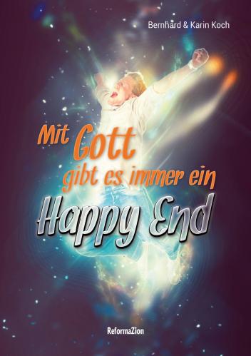 Mit Gott gibt es immer ein Happy End