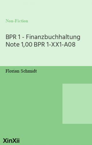 BPR 1 - Finanzbuchhaltung Note 1,00 BPR 1-XX1-A08