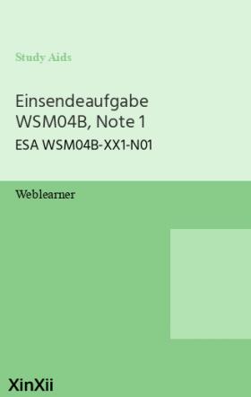 Einsendeaufgabe WSM04B, Note 1