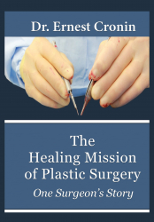 The Healing Mission of Plastic Surgery