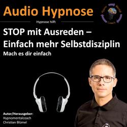 STOP mit Ausreden – Einfach mehr Selbstdisziplin